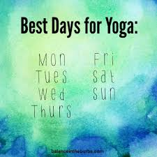 best days for yoga